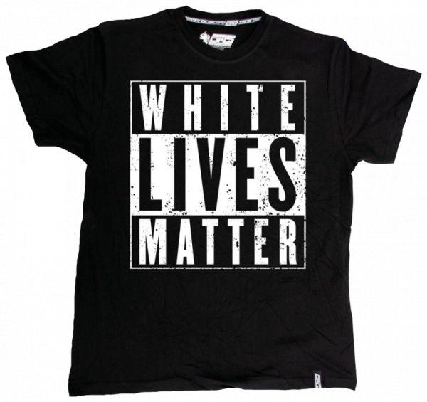 """""""White lives matter"""""""