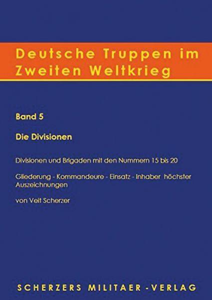 Deutsche Truppen im Zweiten Weltkrieg (Band 5)