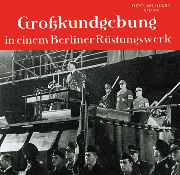 Großkundgebung in einem Berliner Rüstungswerk