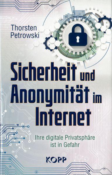 Sicherheit und Anonymität im Internet