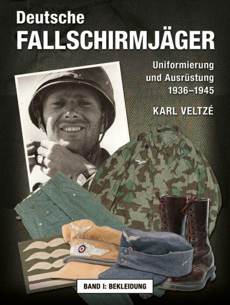 Deutsche Fallschirmjäger - Band I