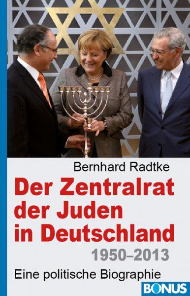 Der Zentralrat der Juden in Deutschland 1950–2013