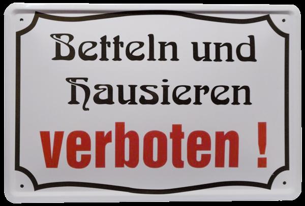 """""""Betteln und hausieren verboten"""""""
