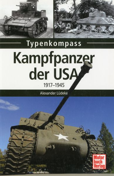 Kampfpanzer der USA 1917-1945
