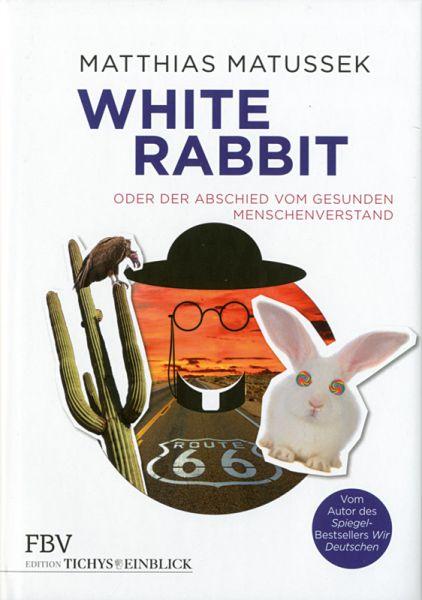 Matussek, White Rabbit