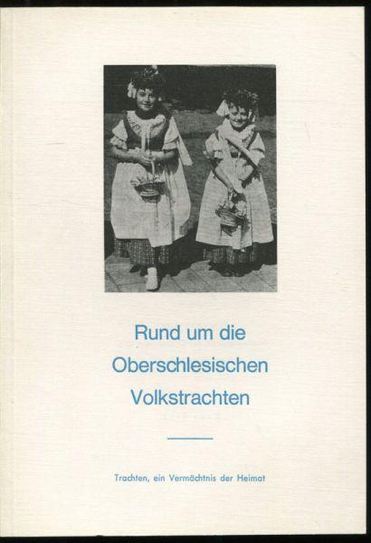 Rund um die Oberschlesischen Volkstracht