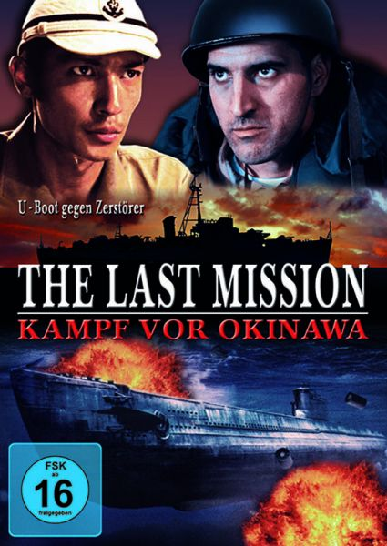 The last Mission - Kampf vor Okinawa