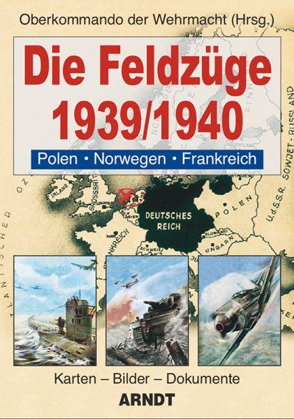Die Feldzüge 1939/1940