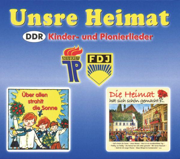 Unsere Heimat: DDR Kinder- und Pionierlieder