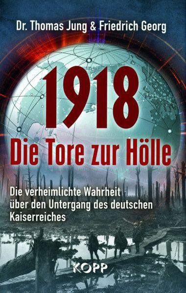 1918 – Die Tore zur Hölle