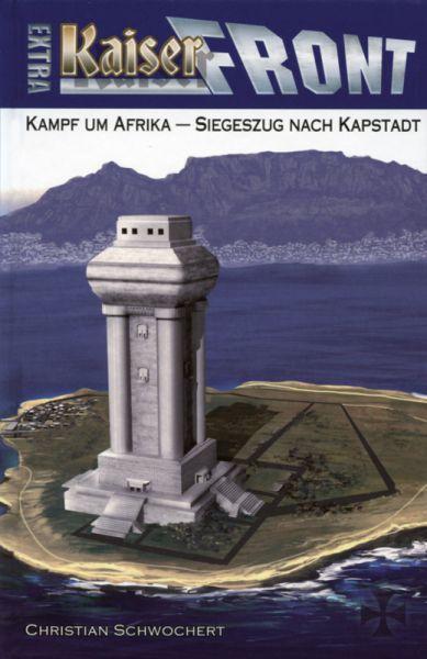 Kaiserfront Extra 3 : Kampf um Afrika - Siegeszug nach