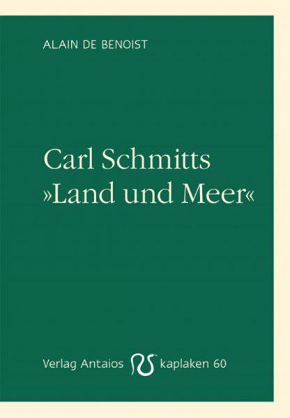 """Carl Schmitts """"Land und Meer"""""""
