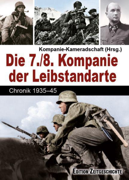 Die 7./8. Kompanie der Leibstandarte
