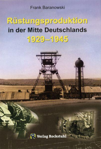 Rüstungsproduktion in der Mitte Deutschlands