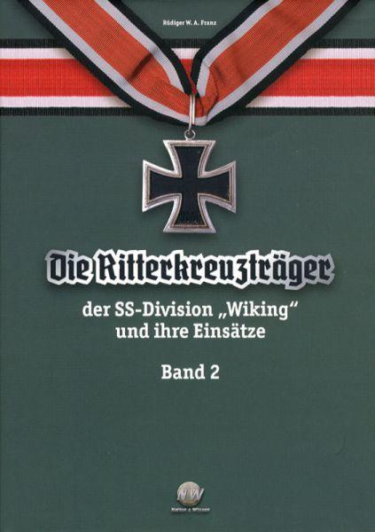 Ritterkreuzträger der SS-Division Wiking und ihre Einsätze
