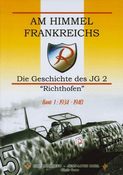 Am Himmel Frankreichs Band 1: 1934-1940