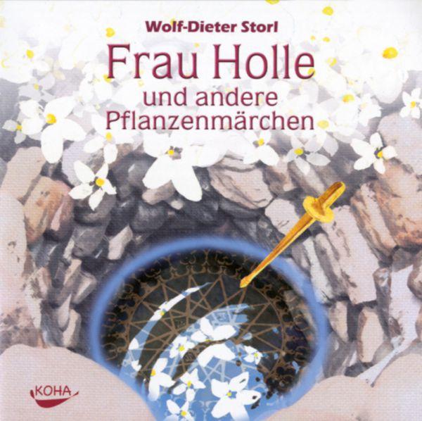 Storl - Frau Holle und andere Pflanzenmärchen