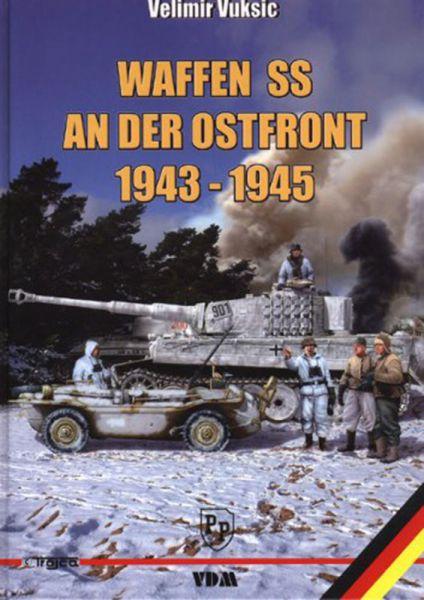 Waffen-SS an der Ostfront 1943-1945