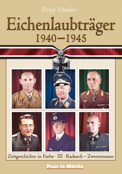 Eichenlaubträger 1940-1945 Band III