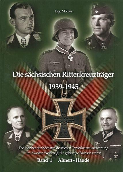 Die sächsischen Ritterkreuzträger 1939-1945