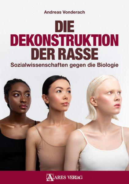 Die Dekonstruktion der Rasse