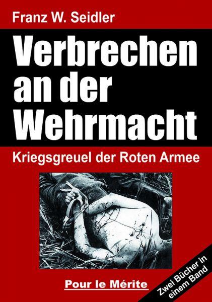 Verbrechen an der Wehrmacht Teil 1 und 2