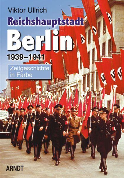 Reichshauptstadt Berlin 1939-1941