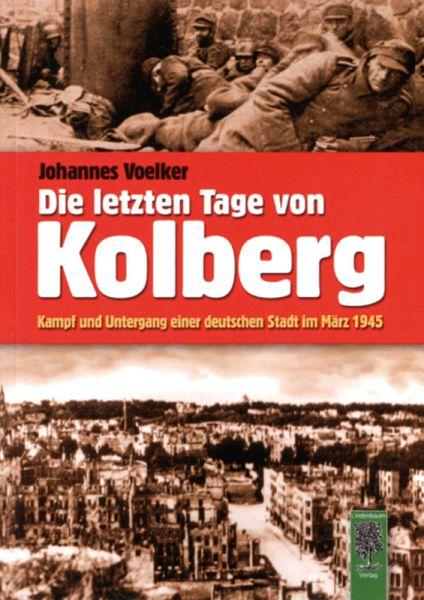 Die letzten Tage von Kolberg
