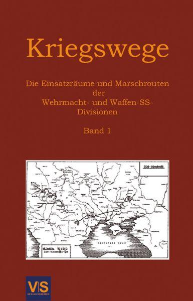 Kriegswege. Band 1: Heer, Divisionen 1-198