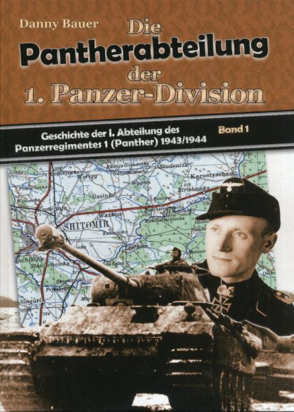 Die Pantherabteilung der 1. Panzer-Division