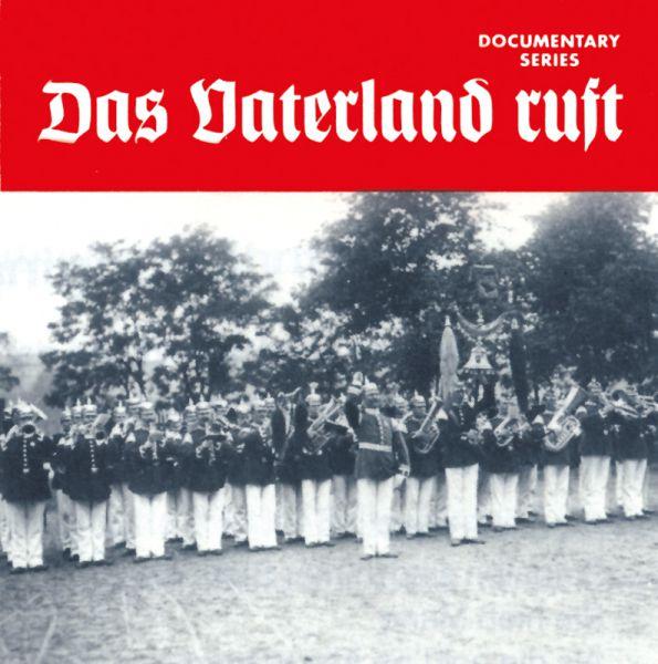 Das Vaterland ruft
