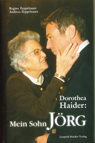 Dorothea Haider: Mein Sohn Jörg
