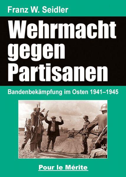 Wehrmacht gegen Partisanen
