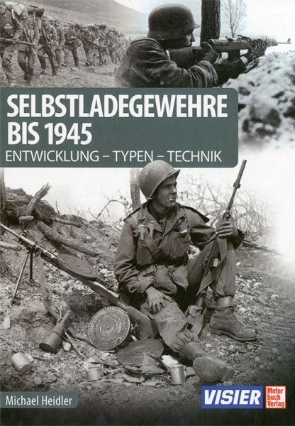 Selbstladegewehre bis 1945