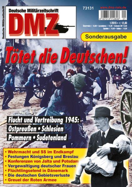 """""""Tötet die Deutschen: Flucht und Vertreibung"""""""