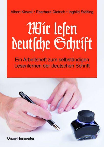 Wir lesen deutsche Schrift