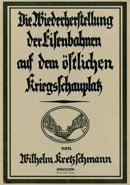 Band 1 und 2: Das deutsche Militär-Eisenbahnwesen im Weltkrieg