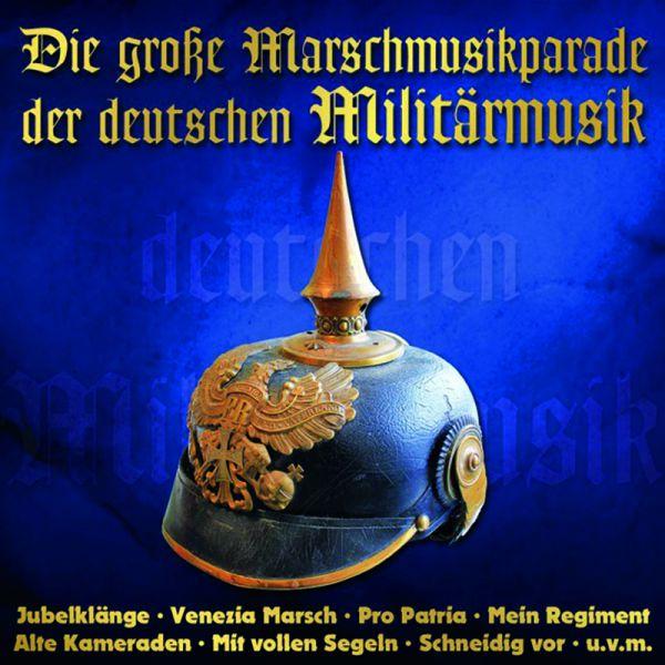 Die großen Marschmusikparade der deutschen Militärmusik