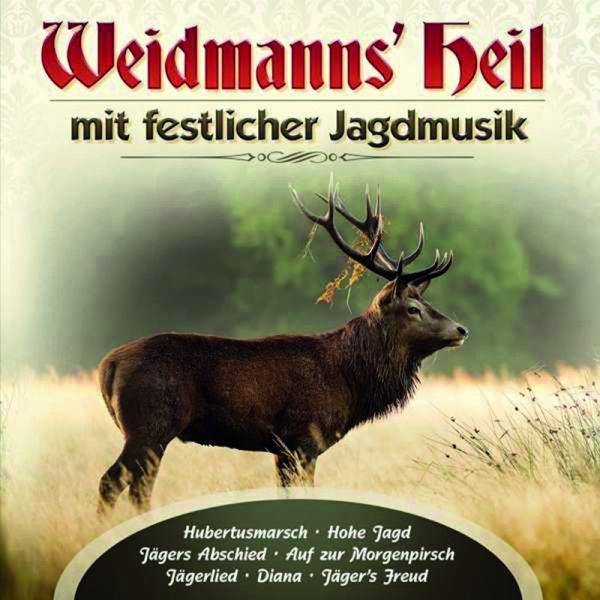 Waidmann's Heil - mit festlicher Jagdmusik