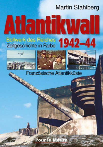 Atlantikwall 1942-44, Band I: Französische Atlantikküste