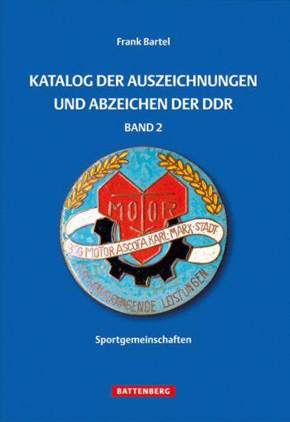 Katalog der Auszeichnungen und Abzeichen der DDR Band 2