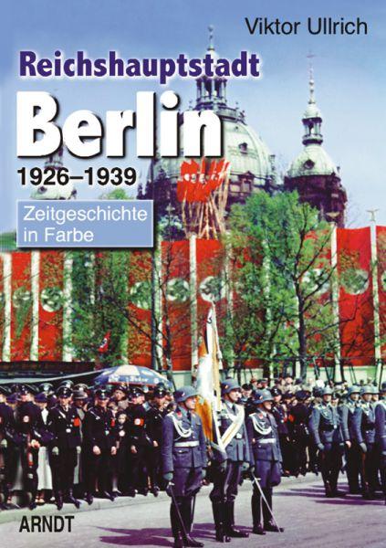 Reichshauptstadt Berlin 1926-1939