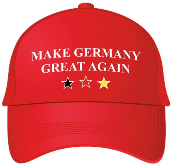 """Make Germany great again"""