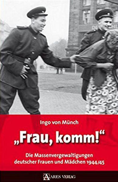 """""""Frau, komm!"""""""