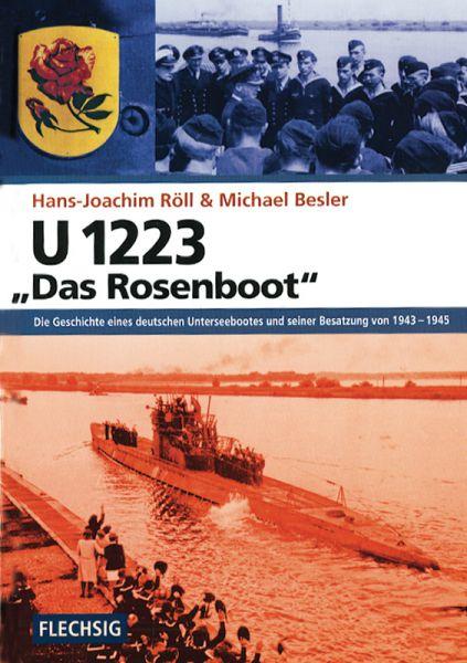"U 1223 – ""Das Rosenboot"""