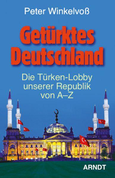 Getürktes Deutschland