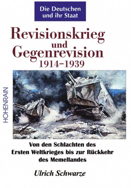 Revisionskrieg und Gegenrevision 1914-1939
