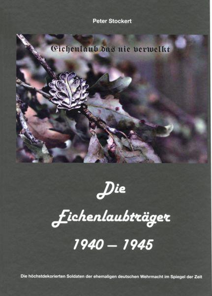 Die Eichenlaubträger 1940–1945. Bd. 2