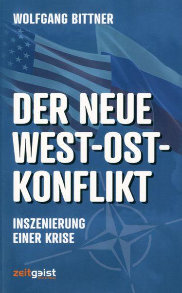 Der neue Ost-West-Konflikt