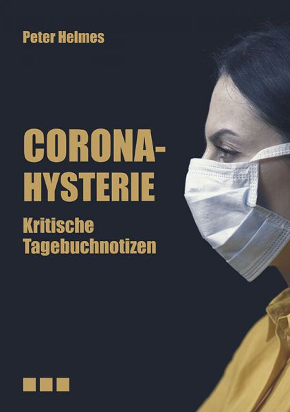 Corona-Hysterie